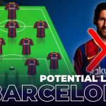 How Will Barcelona Lineup This Season Without Messi?